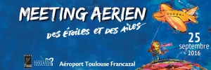 Meeting Aérien de Toulouse-Francazal – Dimanche 25 septembre 2016